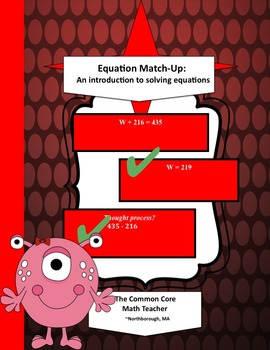 Equation Match-Up: An Introduction to Solving Equations