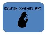 Equation Scavenger Hunt