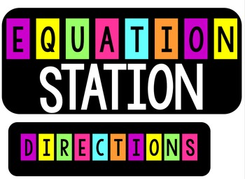 Equation Station for Addition, Subtraction, Multiplication, and Division