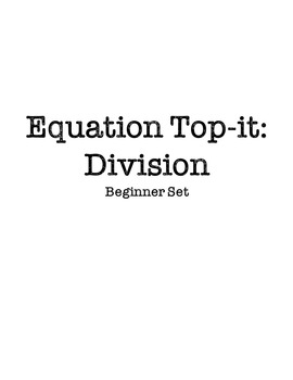 Equation Top-it: Division