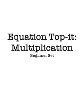 Equation Top-it: Multiplication