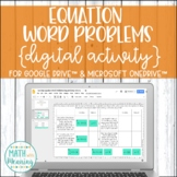 Equation Word Problems DIGITAL Activity for Google Drive &