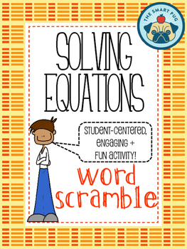 Solving Equations Word Scramble - Two Step + Multi Step Equations
