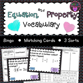 Equation and Property Vocabulary- Bingo, sorts, and matching cards