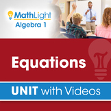 Equations | Algebra 1 Unit with Videos | Good for Distance