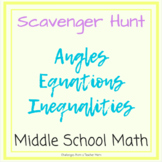 Equations | Angles | Inequalities Scavenger Hunt | Middle