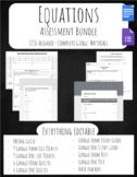 Equations Assessment Bundle