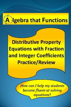 Equations Distributive Property with Fraction and Integer Coefficients Practice