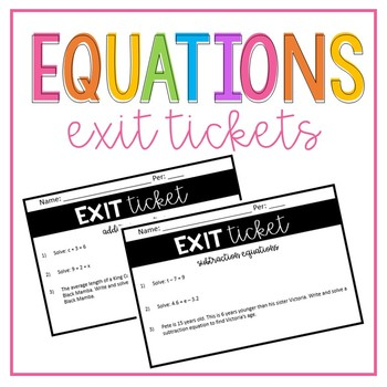 Equations Exit Tickets