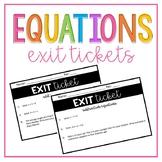 Equations Exit Tickets