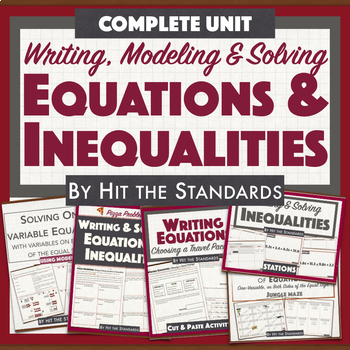 Equations & Inequalities COMPLETE UNIT Writing, Modeling & Solving BUNDLE 30%OFF