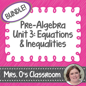 Equations & Inequalities Unit Notes, Homework, Quizzes, Study Guide, & Test
