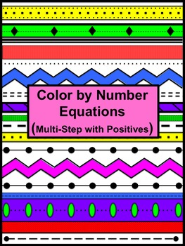 Equations (Multi-Step with Positives) Color by Number Aztec
