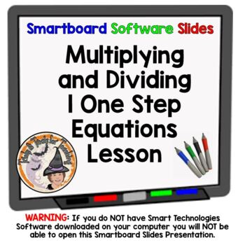Equations Multiplying and Dividing One Step Smartboard Les