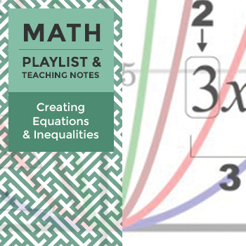 Equations - Playlist and Teaching Notes