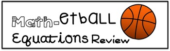 Equations Review - Math-etball