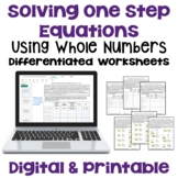 Solving One Step Equations with Whole Numbers Differentiated Worksheets