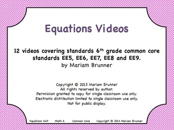 Equations Unit Videos - 12 Teaching Videos covering Common Core Standards