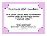 Equations Unit Wall Problems B:  6th Grade Math Common Core Standards
