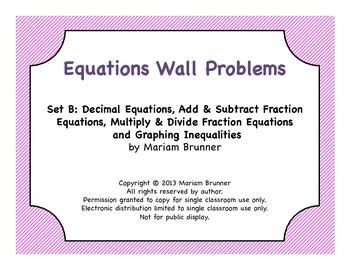 Equations Unit Wall Problems B:  6th Grade Math Common Cor