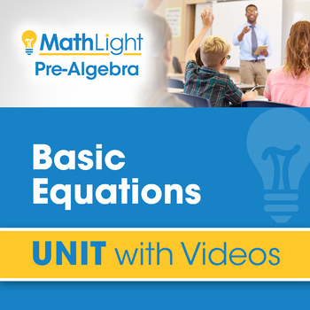 Equations | Pre Algebra Unit with Videos | Good for Distance Learning