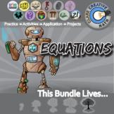 Equations -- Algebra Curriculum Unit Bundle -- All You Need