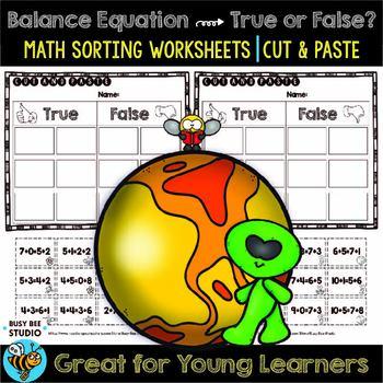 Balance Equation Worksheets | True or False | Cut and Paste