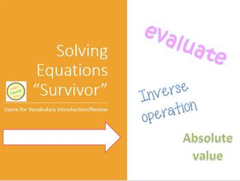 Equations and Expressions - Solving and Simplifying VOCABULARY SURVIVOR GAME