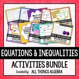 Equations and Inequalities Activities Bundle