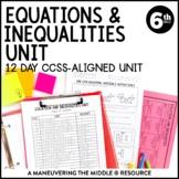 6th Grade Equations & Inequalities Unit: 6.EE.5, 6.EE.6, 6.EE.7, 6.EE.8, 6.EE.9