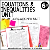 6th Grade Equations & Inequalities Unit: 6.EE.5, 6.EE.6, 6.EE.7, 6.EE.8, 6.EE.9