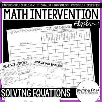 Equations and Inequalities Unit Algebra 1 Intervention Program