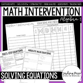 Equations and Inequalities Unit Algebra 1 Intervention Program
