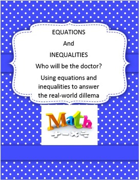 Equations and Inequalities: Who Will Be The Doctor?