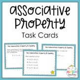 Equations and the Associative Property Task Cards