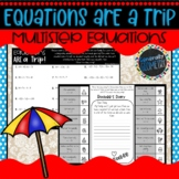 Equations are a Trip! Solving Multi-Step Equations Activity; Algebra 1