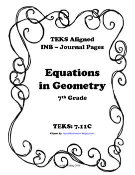 Equations in Geometry INB TEKS 7.11C