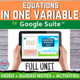 Equations in One Variable Digital Distance Learning FULL UNIT