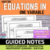 Equations in One Variable Guided Notes for Video Lessons