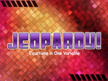 Equations in One Variable Jeopardy Review Game! *Pre-Algebra*