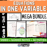 Equations in One Variable Unit MEGA BUNDLE - Flipped Math