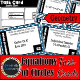 Equations of Circles Task Cards; Geometry