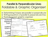 Equations of Parallel & Perpendicular Lines - Foldable & G