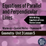 Equations of Parallel and Perpendicular Lines Lesson