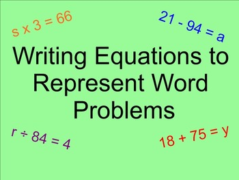 Equations to Represent Word Problems - Smartboard