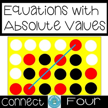 Equations with Absolute Values (Algebra 1) Connect Four