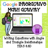 Equations with Angle and Triangle relationships TEKS 8.8D
