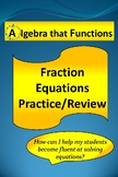 Fractions Equations Practice/Review