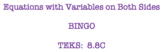 Equations with Variables on Both Sides BINGO
