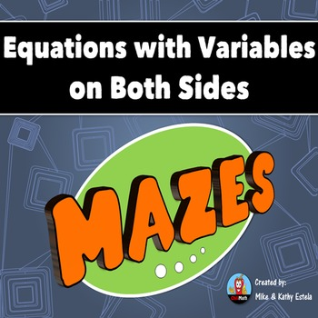 Equations with Variables on Both Sides Mazes